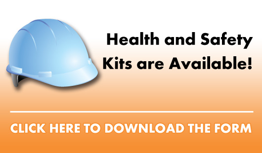 Health and Safety Kits Are Available